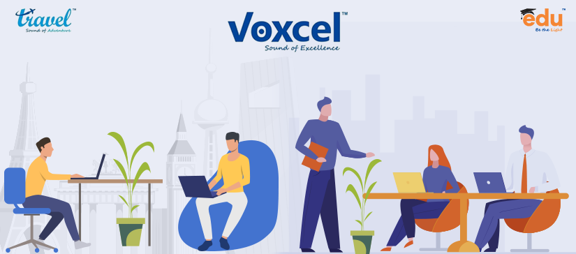 Voxcel Team handling Clients for Education and Travel Queries